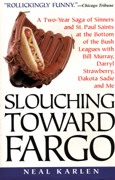 book cover Slouching Toward Fargo